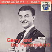 Gerry and The Pacemakers by Gerry and the Pacemakers