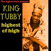 Highest of High by King Tubby