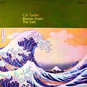 Breeze from the East... by Cal Tjader