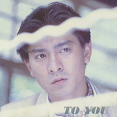 To You by Andy Lau