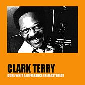 Duke with a Difference (Remastered) di Clark Terry