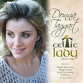 Celtic Lady, Vol. 1 by Donna Taggart