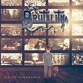Sea of Ignorance by Brutality