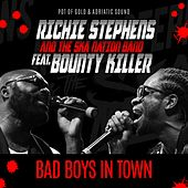 Bad Boys in Town de Richie Stephens and The Ska Nation Band