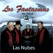 Las Nubes by Los Fantasmas Del Valle