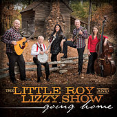 Going Home by The Little Roy and Lizzy Show