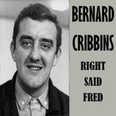 Right Said Fred von Bernard Cribbins