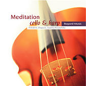 Meditation: Cello & Harp by Various Artists