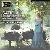 Satie: Complete Piano Works, Vol. 1 de Nicolas Horvath