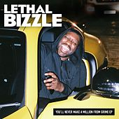 You'll Never Make a Million from Grime EP by Lethal Bizzle
