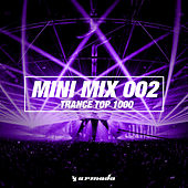 Trance Top 1000 (Mini Mix 002) - Armada Music by Various Artists