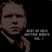 Mattrix Minute: Best of 2014, Volume 1 de Matthew Rix