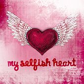 My Selfish Heart von Union Of Sound