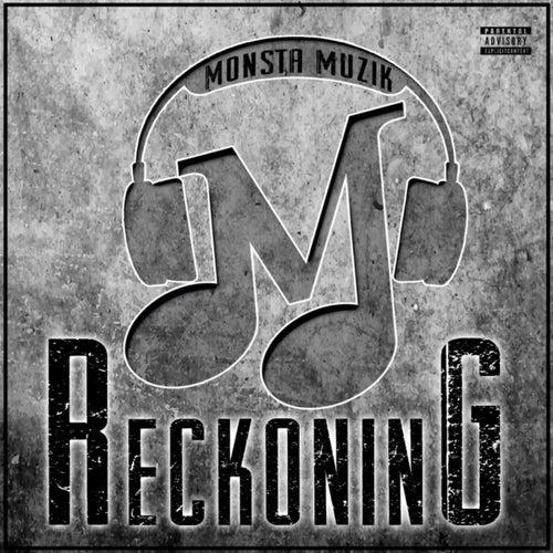 Reckoning by Monsta