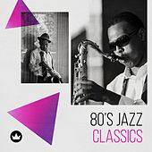 80's Jazz Classics de Various Artists
