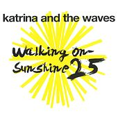 Walking on Sunshine di Katrina and the Waves