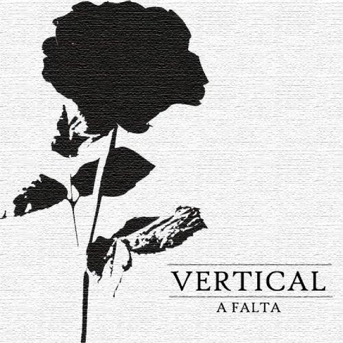 A Falta by Vertical