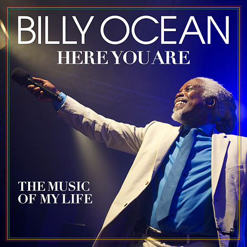 Here You Are: The Music of My Life by Billy Ocean