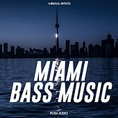 Miami Bass Music von Various