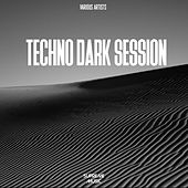 Techno Dark Session von Various