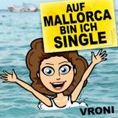 Auf Mallorca bin ich Single by Vroni