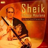 Sheik Chinna Moulana - The Magical Tunes of Carnatic Music by Kannan
