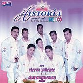 Puro Tierra Caliente y Duranguense by La Historia Musical De Mexico