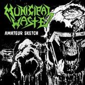 Amateur Sketch by Municipal Waste