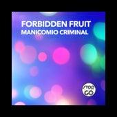 Manicomio Criminal de Forbidden Fruit