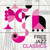 Free Jazz Classics de Various Artists