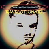 Ravelutionary by Marshall Franklin-Ravel