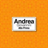 Atto Primo by Andrea Giovannini
