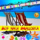 Auf nach Mallorca: Sommerparty 2017 von Various Artists