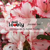 Deep Lovely Precious Love by Various Artists