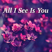 All I See Is You von Various Artists