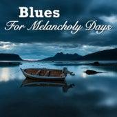 Blues For Melancholy Days de Various Artists