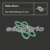 My Heart Belongs To You de Melba Moore