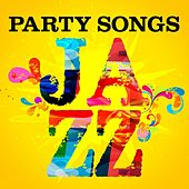 Party Songs - Jazz de Various Artists