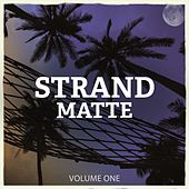 Strandmatte, Vol. 1 (Finest In Electronic Lounge & Ambient Music) by Various Artists