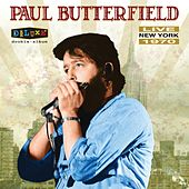 Live in New York (Live) by Paul Butterfield