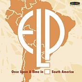 Once Upon a Time in South America de Emerson, Lake & Palmer