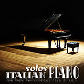 Italian Piano Solos: Fine Piano Performances Made in Italy by Various Artists