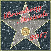 Broadway Musicals 2017 by Various Artists