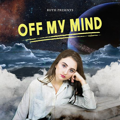 Off My Mind by Ruth