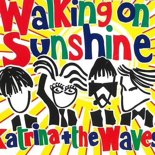Walking on Sunshine (2004 Version) de Katrina and the Waves
