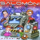 La Maquinita Salomón by DJ Chris