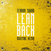 Lean Back (NGHTMRE Remix) by Terror Squad