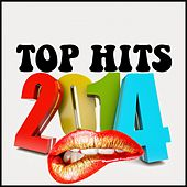 Top Hits 2014 (Remastered) by Various Artists