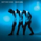 Dear Ana (Acoustic) de Matthew Koma