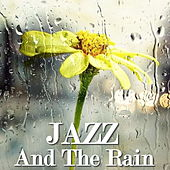 Jazz And The Rain by Various Artists